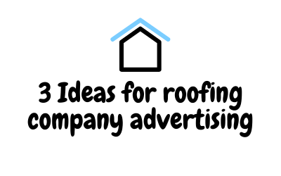 roofing company advertising